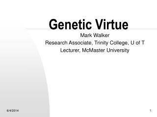 Genetic Virtue