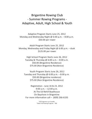 Brigantine Rowing Club - Summer Rowing Programs -  Adaptive, Adult, High School  Youth