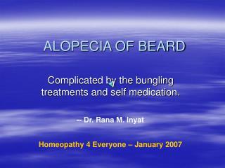 ALOPECIA OF BEARD