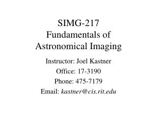 SIMG-217 Fundamentals of  Astronomical Imaging