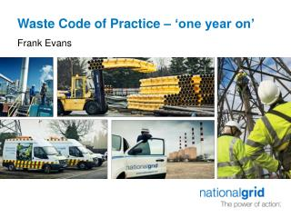 Waste Code of Practice    one year on