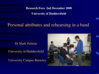 Dr Mark Pulman  University of Huddersfield