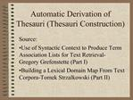 Automatic Derivation of Thesauri Thesauri Construction