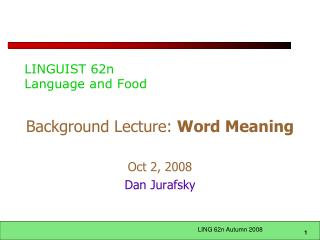 LINGUIST 62n Language and Food