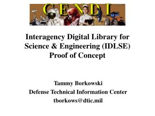 Interagency Digital Library for Science  Engineering IDLSE Proof of Concept