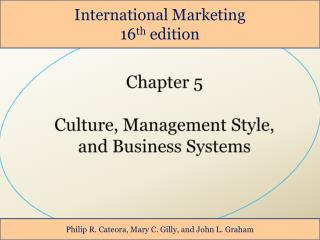 Chapter 5  Culture, Management Style,  and Business Systems
