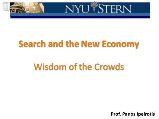 Search and the New Economy  Wisdom of the Crowds