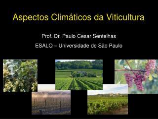Aspectos Clim ticos da Viticultura