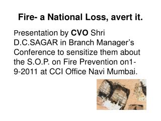 Fire- a National Loss, avert it.
