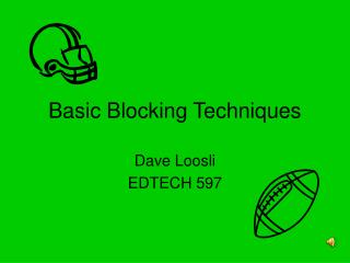 Basic Blocking Techniques