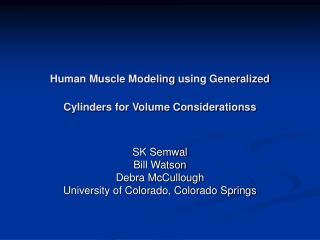 Human Muscle Modeling using Generalized Cylinders for Volume Considerationss