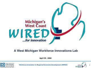 A West Michigan Workforce Innovations Lab