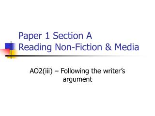 Paper 1 Section A Reading Non-Fiction  Media
