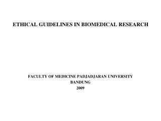 ETHICAL GUIDELINES IN BIOMEDICAL RESEARCH