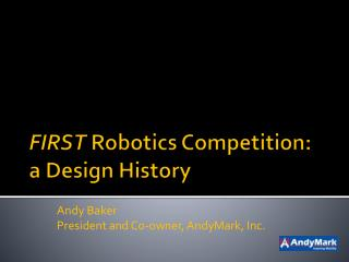 FIRST Robotics Competition: a Design History