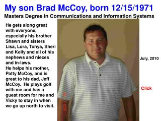 My son Brad McCoy, born 12