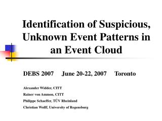Identification of Suspicious, Unknown Event Patterns in an Event Cloud