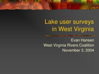 Lake user surveys in West Virginia