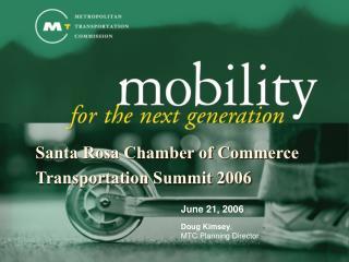 Santa Rosa Chamber of Commerce Transportation Summit 2006