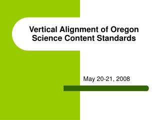 Vertical Alignment of Oregon Science Content Standards