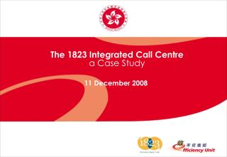 The 1823 Integrated Call Centre a Case Study