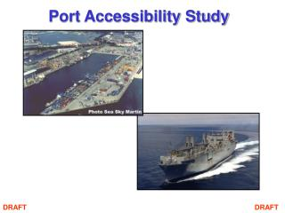 Port Accessibility Study