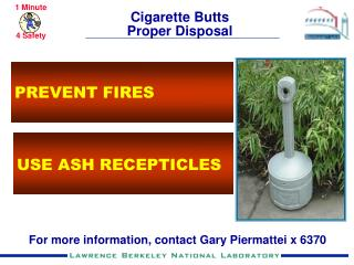Cigarette Butts Proper Disposal