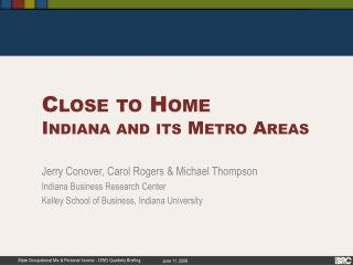 Close to Home Indiana and its Metro Areas