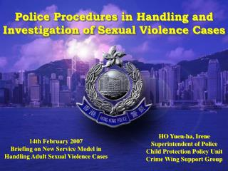 14th February 2007 Briefing on New Service Model in Handling Adult Sexual Violence Cases