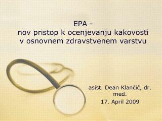EPA - nov pristop k ocenjevanju kakovosti v osnovnem zdravstvenem varstvu