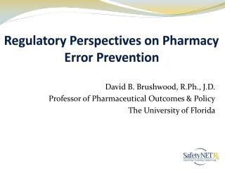Regulatory Perspectives on Pharmacy Error Prevention