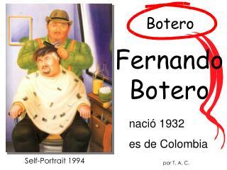 Naci  1932 es de Colombia