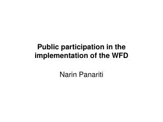 Public participation in the implementation of the WFD