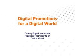 Digital Promotions for a Digital World