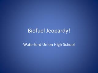 Biofuel Jeopardy