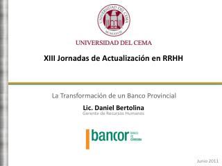 La Transformaci n de un Banco Provincial