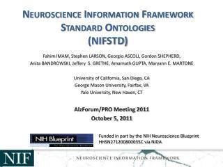 Neuroscience Information Framework Standard Ontologies NIFSTD