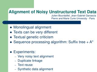 Alignment of Noisy Unstructured Text Data