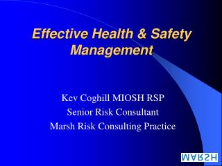 Effective Health  Safety Management