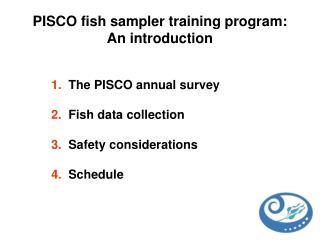 PISCO fish sampler training program: An introduction