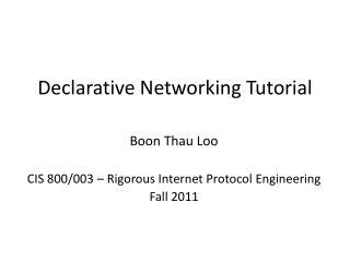 Declarative Networking Tutorial