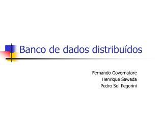 Banco de dados distribu dos
