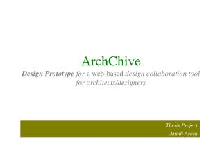 ArchChive  Design Prototype for a web-based design collaboration tool for architects