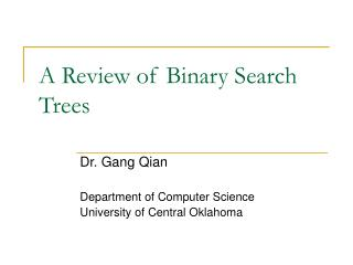 A Review of Binary Search Trees