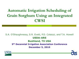 Automatic Irrigation Scheduling of Grain Sorghum Using an Integrated CWSI