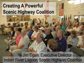 Creating A Powerful Scenic Highway Coalition