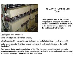 The UAX13 - Getting Dial Tone   Getting to dial tone in a UAX13 is complicated. Once you have lifted a handset and obtai