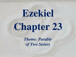 Ezekiel  Chapter 23