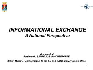 INFORMATIONAL EXCHANGE A National Perspective
