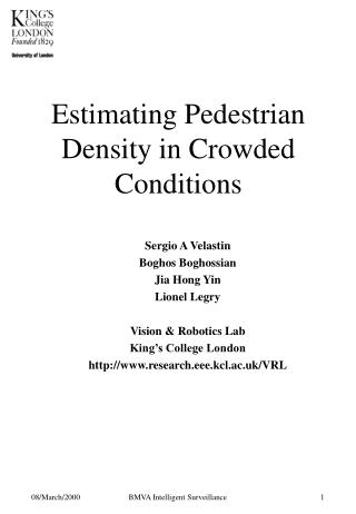 Estimating Pedestrian Density in Crowded Conditions